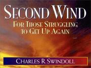 Cover of: Second wind | Charles R. Swindoll