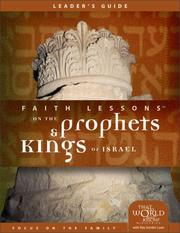 Cover of: Faith Lessons on the Prophets and Kings of Israel (Church Vol. 2) Leader's Guide