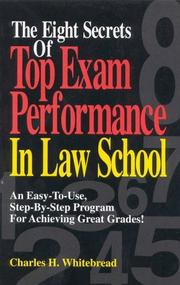 Cover of: The eight secrets of top exam performance in law school