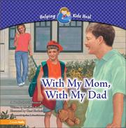 Cover of: With my mom, with my dad