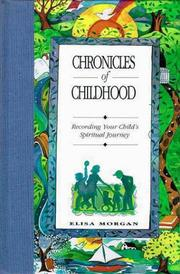 Cover of: Chronicles of Childhood: Recording Your Child's Spiritual Journey