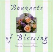 Cover of: Bouquets of blessing | Marguerite LePley