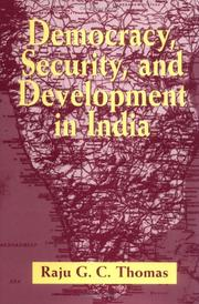 Cover of: Democracy, security, and development in India