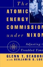 Cover of: The Atomic Energy Commission under Nixon