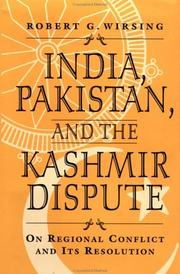 Cover of: India, Pakistan, and the Kashmir dispute | Robert Wirsing