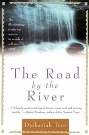 Cover of: The road by the river | Djohariah Toor