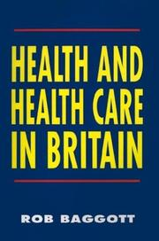 Cover of: Health and Health Care in Britain