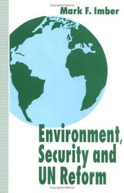 Cover of: Environment, security, and UN reform | Mark Imber
