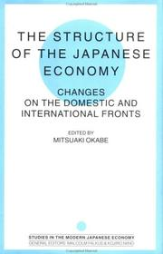 Cover of: The structure of the Japanese economy |