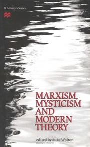 Cover of: Marxism, mysticism, and modern theory