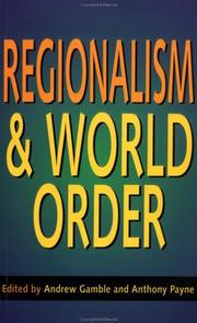 Cover of: Regionalism and world order |