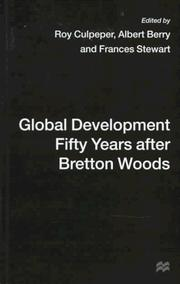 Cover of: Global Development Fifty Years After Bretton Woods