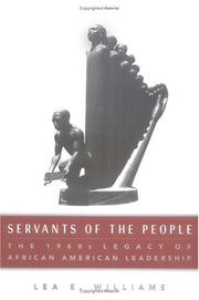 Cover of: Servants of the people: the 1960s legacy of African-American leadership