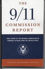 The 9/11 Commission report by National Commission on Terrorist Attacks upon the United States.