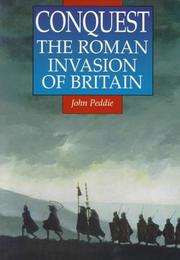 Cover of: Conquest: The Roman Invasion of Britain