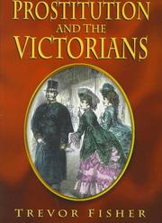 Cover of: Prostitution and the Victorians | Trevor Fisher