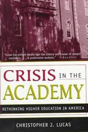 Crisis in the Academy by Christopher J. Lucas