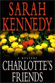 Cover of: Charlotte's friends | Sarah Kennedy
