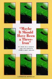 Cover of: Maybe it should have been a three-iron