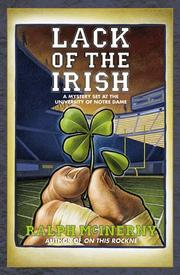 Lack of the Irish by Ralph M. McInerny