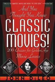 Cover of: And you thought you knew classic movies!