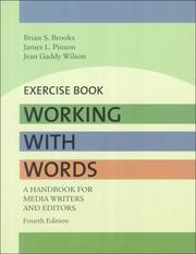 Cover of: Working With Words: A Handbook for Media Writers and Editors  | Brian S. Brooks