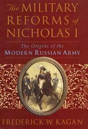 Cover of: The military reforms of Nicholas I