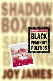 Cover of: Shadowboxing: Representations of Black Feminist Politics