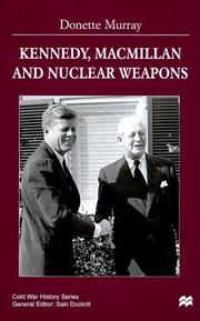 Cover of: Kennedy, Macmillan and nuclear weapons
