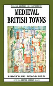 Cover of: Medieval British Towns (Social History in Perspective)