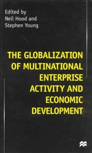 Cover of: The globalization of multinational enterprise activity and economic development |
