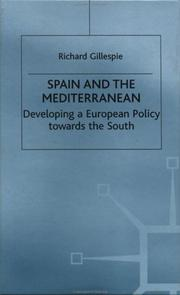 Cover of: Spain and the Mediterranean: developing a European policy towards the south
