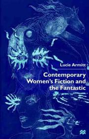 Cover of: Contemporary women's fiction and the fantastic