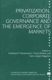 Cover of: Privatization, corporate governance and the emergence of markets by