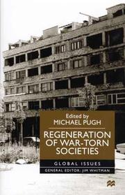 Cover of: Regeneration of War-Torn Societies (Global Issues) | Michael Pugh