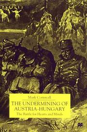 Cover of: The undermining of Austria-Hungary