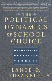 Cover of: The Political Dynamics of School Choice