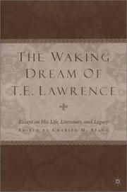Cover of: The waking dream of T.E. Lawrence |