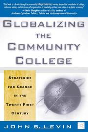 Cover of: Globalizing the Community College | John S. Levin