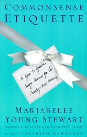 Cover of: Commonsense etiquette | Marjabelle Young Stewart