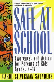 Cover of: Safe at School | Carol Silverman Saunders