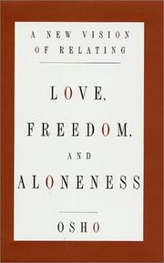 Cover of: Love, Freedom, and Aloneness