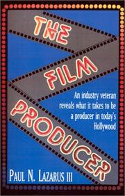 Cover of: The Film Producer | Paul N. Lazarus