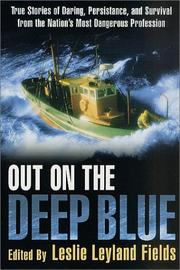 Cover of: Out on the Deep Blue | Leslie Leyland Fields