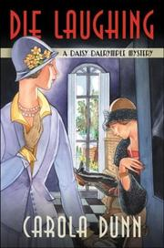 Cover of: Die laughing: a Daisy Dalrymple mystery