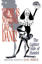 Cover of: There Is Nothing Like a Dane! | Clive Francis