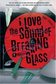 Cover of: I love the sound of breaking glass