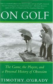 Cover of: On Golf: The Game, the Players, and a Personal History of Obsession