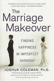 Cover of: The Marriage Makeover | Joshua Coleman