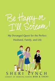 Be Happy or I'll Scream!